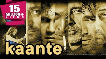 Kaante (2002) Full Hindi Movie   Amitabh Bachchan, Sanjay Dutt, Sunil Shetty, Mahesh Manjrekar