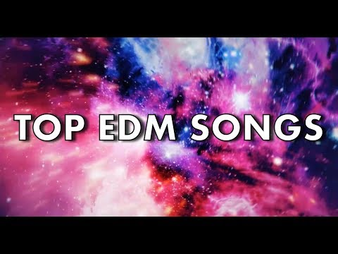 Top 20 EDM Songs of May 2018 (Week of May 19)