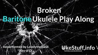 Broken Baritone Ukulele Play Along