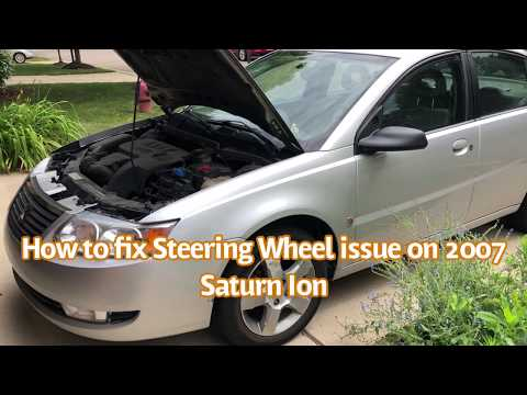 How to fix 2007 Saturn Ion Steering Wheel problem