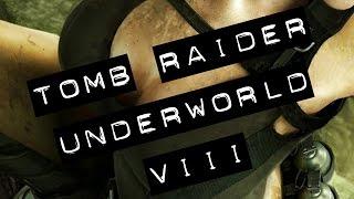 Tomb Raider: Underworld - (VIII) - GAMEPLAY PC HD