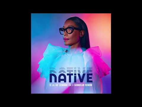 DOWNLOAD Native – Si la vie demande ça (Soondclub Rework) [Official Audio] Mp3