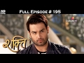 Shakti -colours tv - episode 1 to present