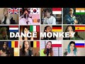 Who Sang It Better : Dance Monkey - Tones and I ( 12 different countries )