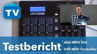 Test - AKAI MPD 226 Controller - MPC Feeling ohne MPC? - deutsch
