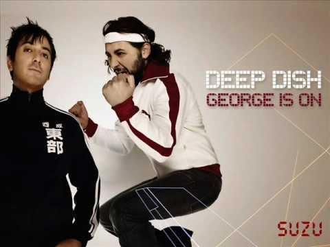 Deep Dish - George Is On2006