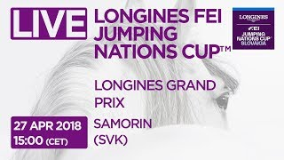 Live 🔴 - Longines Fei Jumping Nations Cup™ | Samorin (svk) | Longines Grand Prix