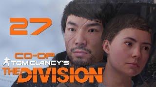Tom Clancy's The Division - Кооператив - Прохождение игры на русском [#27]