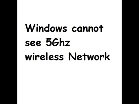 Windows cannot see 5Ghz wireless network
