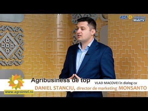 Agribusiness de top: Interviu cu Daniel Stanciu, DEKALB - Monsanto România