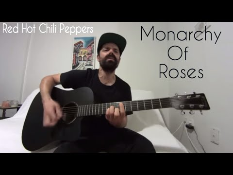 Monarchy Of Roses - Red Hot Chili Peppers [Acoustic Cover by Joel Goguen]
