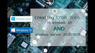 creating Cron Jobs in Windows 10 and Windows Server 2016  PHP Crons on IIS  Windows 10 Cron Jobs