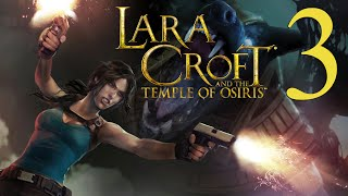 Lara Croft And the Temple of Osiris (Part 3 of 3) [PC/PS4/Xbox One] Solo Walkthrough Gameplay