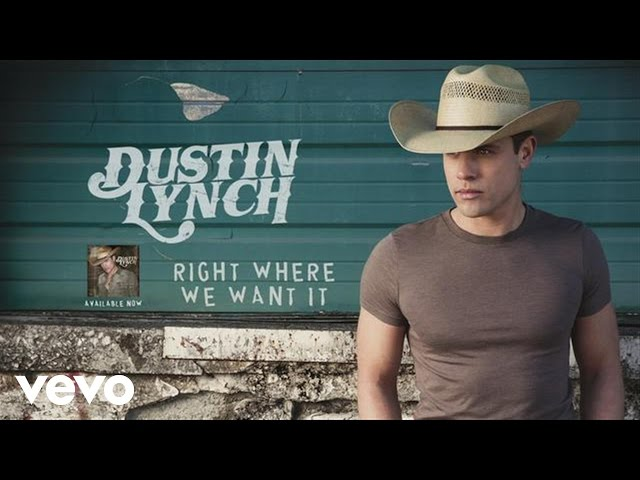 Dustin Lynch - Right Where We Want It (Audio)