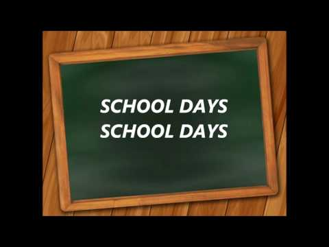 SCHOOL DAYS words lyrics best top popular favorite trending sing along song songs