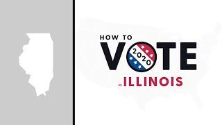 How To Vote In Illinois 2020