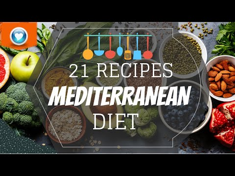 MEDITERRANEAN DIET: 21 RECIPES | ΜΕΣΟΓΕΙΑΚΗ ΔΙΑΤΡΟΦΗ: 21 ΣΥΝΤΑΓΕΣ! | DIETA MEDITERRÁNEA: 21 RECETAS!