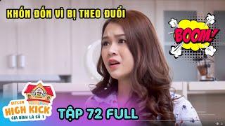 Gia đình là số 1 Phần 1 | Tập 72 Full: Phim gia đình Việt Nam hay nhất 2019 - HTV Films