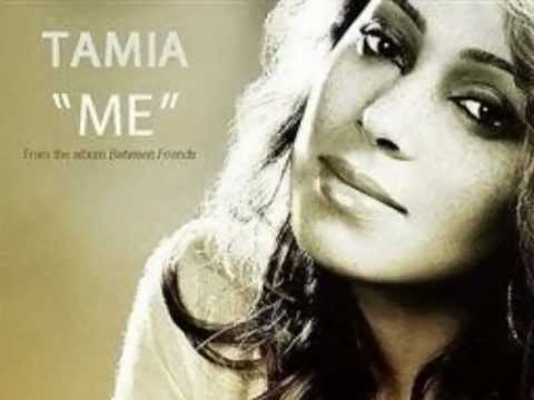 ME- Tamia (with lyrics)