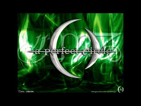 A Perfect Circle  -  By and Down (studio version)