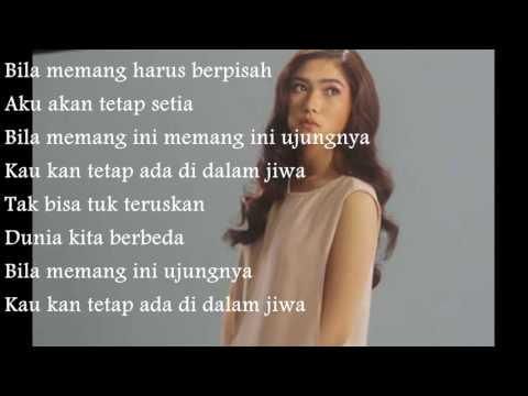 R.R.B Isyana Sarasvati - Tetap Dalam Jiwa (lyrics)