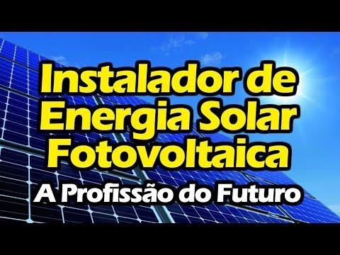 INSTALADOR DE ENERGIA SOLAR FOTOVOLTAICA - CURSO DE ENERGIA SOLAR FOTOVOLTAICA COMPLETO
