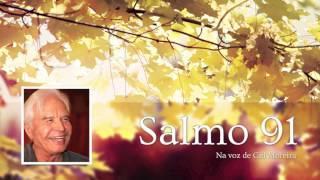 Cid Moreira - Bíblia Sagrada - Salmo 91 [oficial]