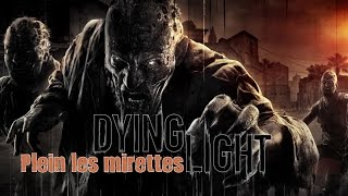 Dying Light - Blinded by the Lights Trophy Guide | Trophée Plein les mirettes