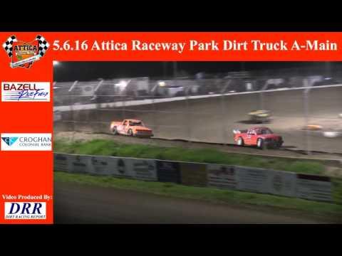5.6.16 Attica Raceway Park Dirt Truck A-Main