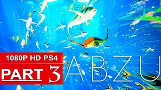 ABZU Gameplay Walkthrough Part 3 [1080p HD PS4] - No Commentary
