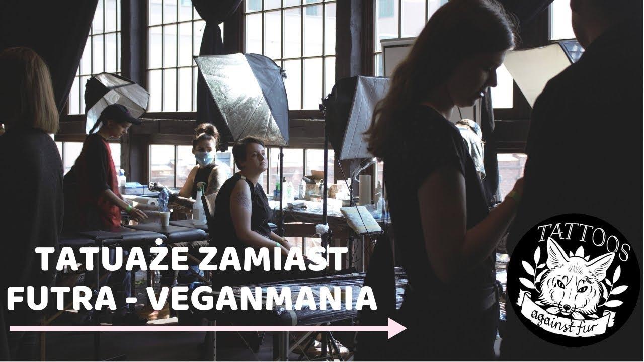 Tatuaże Zamiast Futra Na Krakowskiej Veganmanii Vlog 13
