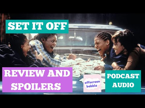 Set It Off (1996) Review And Spoilers