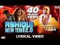 Ashiqui Mein Teri 2.0 Lyrical - Happy Hardy And Heer | Himesh Reshammiya, Ranu Mondal | Sonia