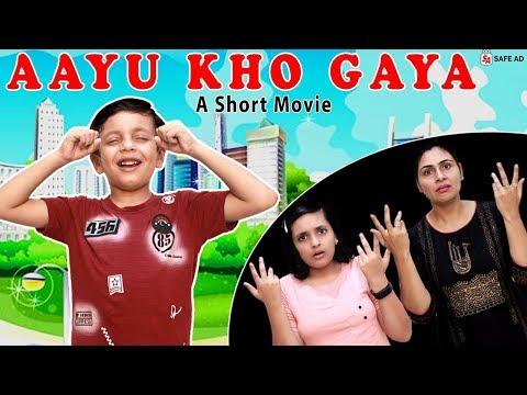 AAYU KHO GAYA | #Funny Short Movie In Hindi | Aayu And Pihu Show