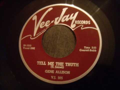 Gene Allison - Tell Me The Truth and Reap What You Sow (Both sides)