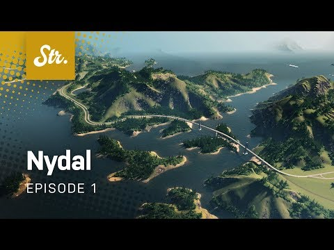 Somewhere in the Old Continent — Cities Skylines: Nydal — EP 1