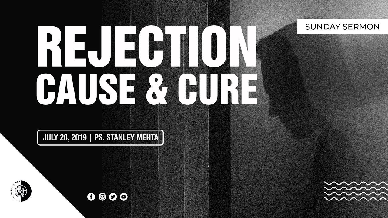 Rejection - Cause and Cure   Ps Stanley Mehta