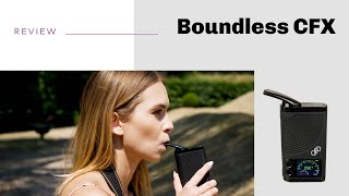 Boundless CFX Vaporizer Review - short and sweet
