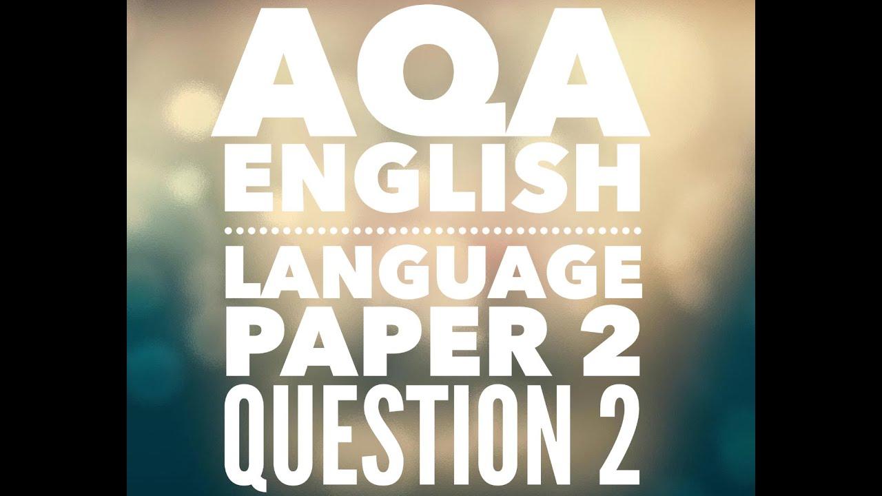 Aqa gcse english language paper 2 question 2 youtube aqa gcse english language paper 2 question 2 fandeluxe Choice Image