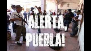 ¡ALERTA, PUEBLA!  Ejército y policía tratan de desarticular #Autodefensa recién creada.