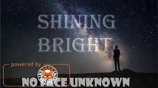 Noface Unknown - Shining Bright - Febraury 2018