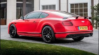 2017 Bentley Continental Supersports 700hp - The World