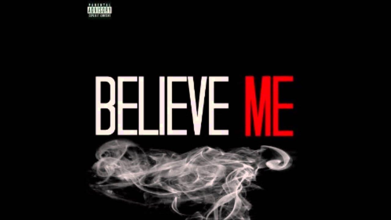 Belive Me