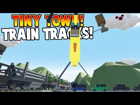 MORE TRAINS & TRACKS! - Tiny Town VR Gameplay For Kids - Best Lego & Toy Model Game For Kids - FUNNY