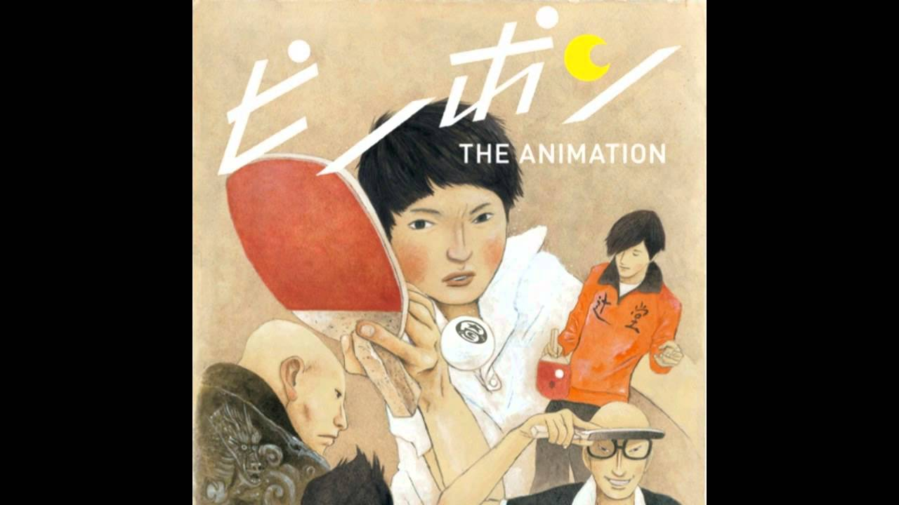 Ping Pong The Animation Soundtrack 01 Hero Appears Youtube