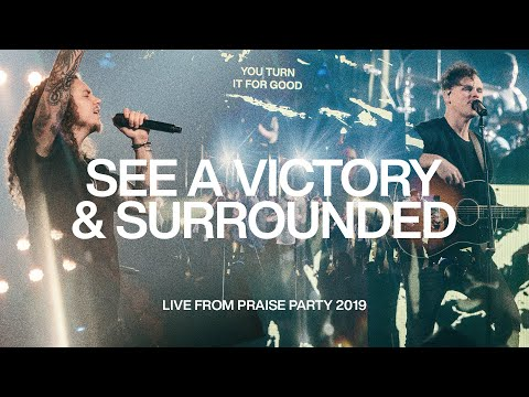 See A Victory & Surrounded With Brandon Lake | Live From Praise Party 2019 | Elevation Worship