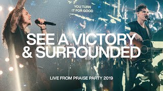 Download See A Victory & Surrounded with Brandon Lake | Live From Praise Party 2019 | Elevation Worship Mp3 and Videos
