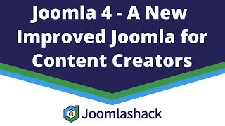 Joomla 4 - A New Improved Joomla for Content Creators with George Wilson
