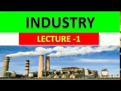 Lecture-1 (I-1) INDUSTRY || Economy UPSC/State PCS   ( Basic to Advance Course)