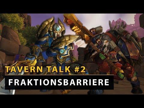 Tavern Talk - Die nervige Fraktionsbarriere | World of Wacraft